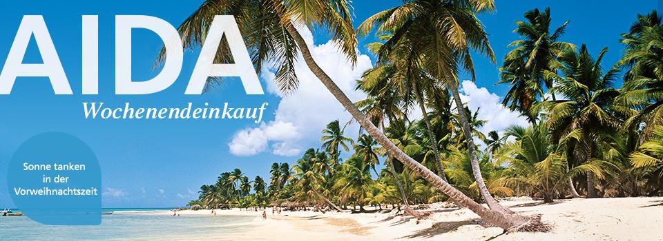 AIDA Wochenendeinkauf Karibik Spezial